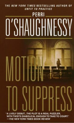 Cover; Motion to Suppress by Perri O'Shaugnessy
