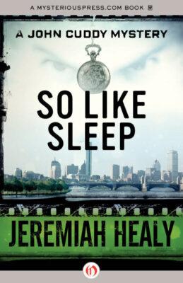 Cover: So Like Sleep by Jeremiah Healy