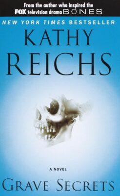 Cover: Grave Secrets by Kathy Reichs