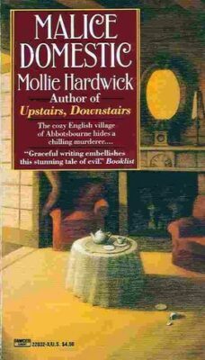 Cover: Malice Domestic by Mollie Hardwick