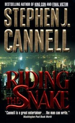 Cover: Riding the Snake by Stephen J. Cannell