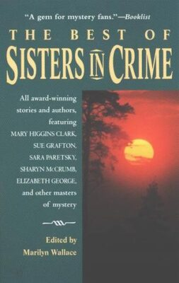 Cover: The Best of Sisters in Crime by Marilyn Wallace (Editor)