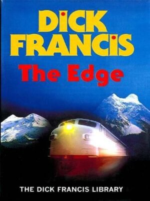 Cover: The Edge by Dick Francis