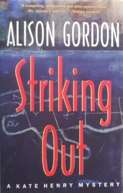 Cover: Striking Out by Alison Gordon