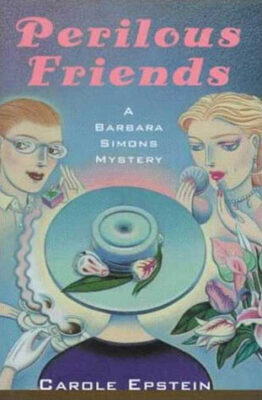 Cover: Perilous Friends by Carole Epstein