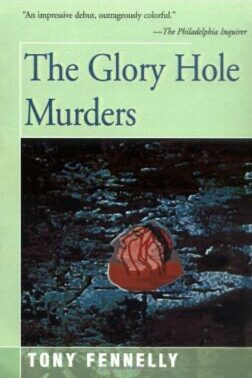 Cover: The Glory Hole Murders by Tony Fennelly