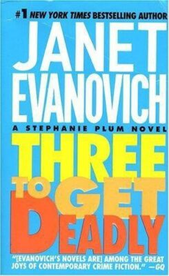 Cover: Three to Get Deadly by Janet Evanovich