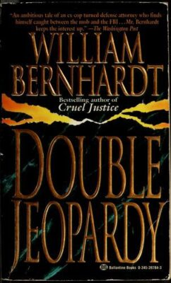 Cover: Double Jeopardy by William Bernhardt