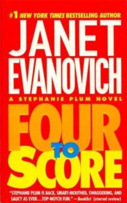 Cover: Four to Score by Janet Evanovich