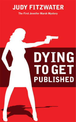 Cover: Dying to Get Published by Judy Fitzwater