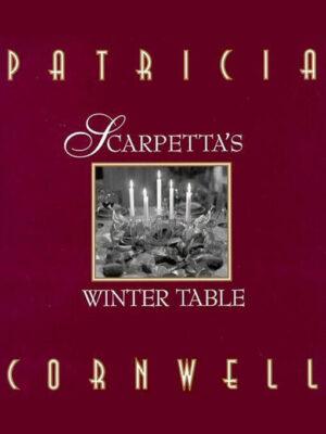 Cover: Scarpetta's Winter Table by Patricia Cornwell