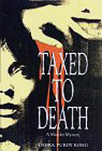 Cover: Taxed to Death by Debra Purdy Kong