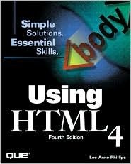 Cover: Using HTML 4 (4th edition) by Lee Anne Phillips