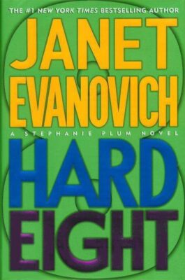 Cover: Hard Eight by Janet Evanovich