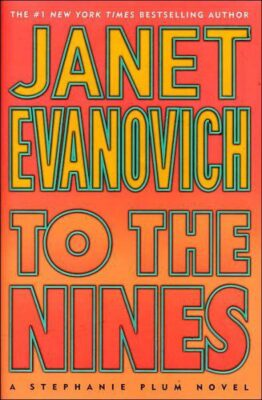 Cover: To the Nines by Janet Evanovich