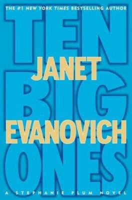 Cover: Ten Big Ones by Janet Evanovich