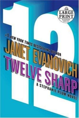 Cover: Twelve Sharp by Janet Evanovich