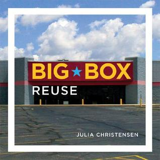 Cover: Big Box Reuse by Julia Christensen