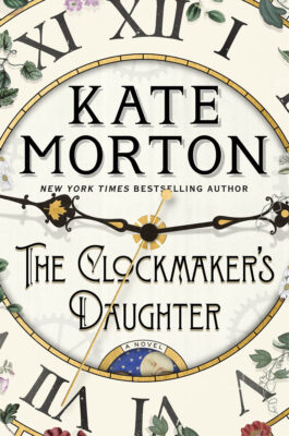 Cover: The Clockmaker's Daughter by Kate Morton