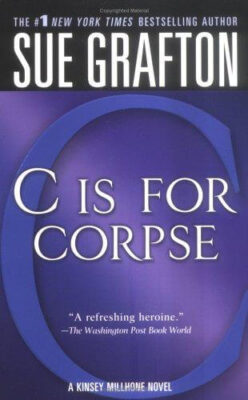 Cover: C is for Corpse by Sue Grafton