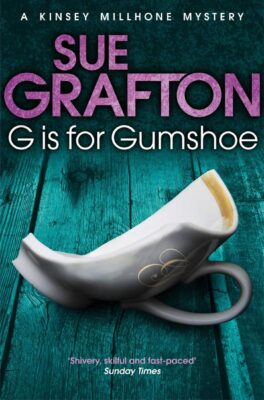 Cover: G is for Gumshoe by Sue Grafton