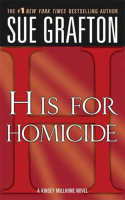 Cover: H is for Homicide by Sue Grafton