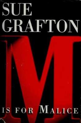 Cover: M is for Malice by Sue Grafton