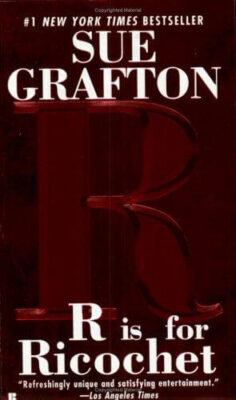 Cover: R is for Ricochet by Sue Grafton