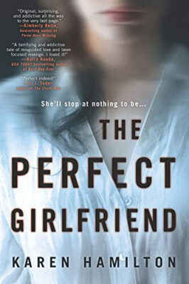 Cover: The Perfect Girlfriend by Karen Hamilton