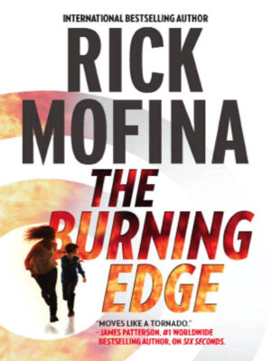 Cover: The Burning Edge by Rick Mofina