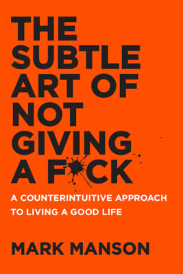 Cover: The Subtle Art of Not Giving a F*ck by Mark Manson