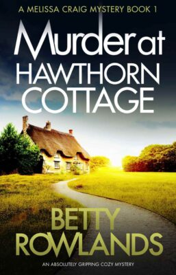 Cover: Murder at Hawthorn Cottage by Betty Rowlands